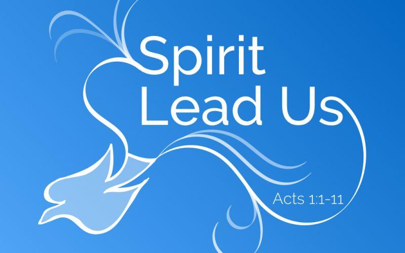 Spirit Lead Us.001